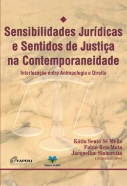 SENSIBILIDADES JURIDICAS E SENTIDOS DE JUSTICA NA CONTEMPORANEIDADE