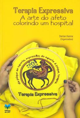 TERAPIA EXPRESSIVA - A ARTE DO AFETO COLORINDO UM HOSPITAL