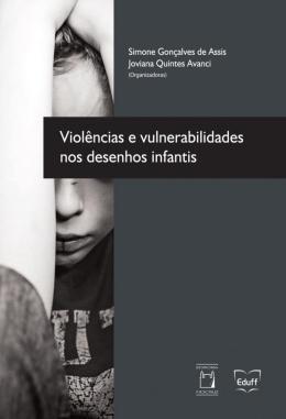 VIOLENCIA E VULNERABILIDADES NOS DESENHOS INFANTIS