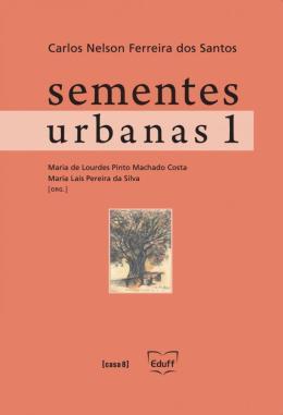 SEMENTES URBANAS - VOLUME 1