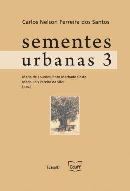 SEMENTES URBANAS - VOLUME 3