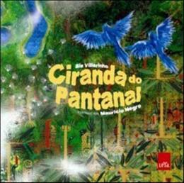 CIRANDA DO PANTANAL - COL. VIAJANDO EM VERSOS
