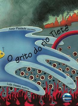 GRITO DO RIO TIETE, O