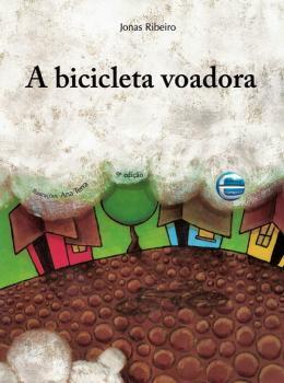 BICICLETA VOADORA, A