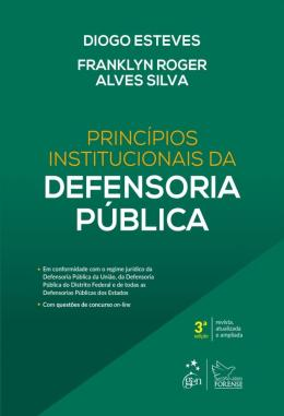 PRINCIPIOS INSTITUCIONAIS DA DEFENSORIA PUBLICA - 3ª ED