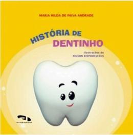 HISTORIA DE DENTINHO