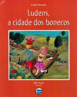 LUDENS, A CIDADE DOS BONECOS - 3ª ED