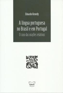 A LINGUA PORTUGUESA NO BRASIL E EM PORTUGAL