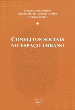 CONFLITOS SOCIAIS NO ESPACO URBANO