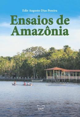 ENSAIOS DE AMAZONIA