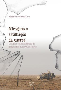 MIRAGENS E ESTILHACOS DA GUERRA