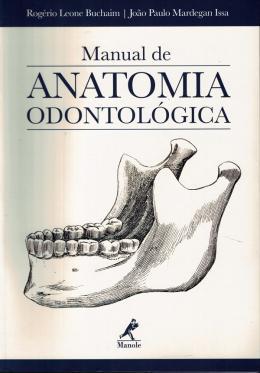 MANUAL DE ANATOMIA ODONTOLOGICA