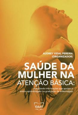SAUDE DA MULHER NA ATENCAO BASICA