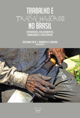 TRABALHO E TRABALHADORES NO BRASIL
