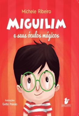 MIGUILIM E SEUS OCULOS MAGICOS