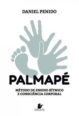 PALMAPE - METODO DE ENSINO RITMICO E CONSCIENCIA CORPORAL