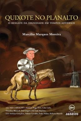 QUIXOTE NO PLANALTO