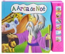 LIVRO SONORO - AS HISTORIAS DA BIBLIA: ARCA DE NOE