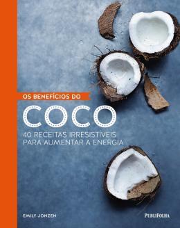 BENEFICIOS DO COCO, OS