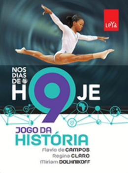 NOS DIAS DE HOJE - JOGO DA HISTORIA - 9º ANO - 2ª ED