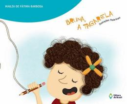 BRUNA, A TAGARELA