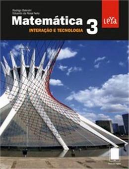 MATEMATICA INTERACAO E TECNOLOGIA - VOL. 03