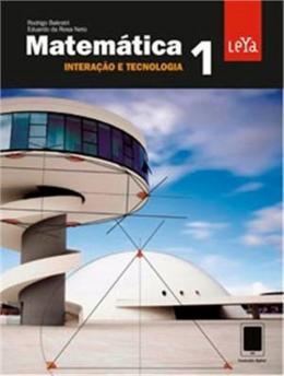 MATEMATICA INTERACAO E TECNOLOGIA - VOL. 01