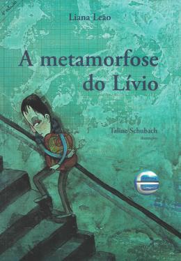 METAMORFOSE DO LIVIO, A - 3ª ED