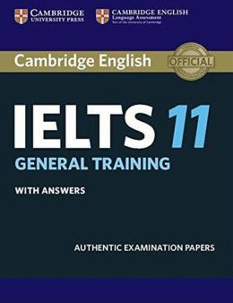 CAMBRIDGE IELTS 11 GENERAL TRAINING SB WITH ANSWERS