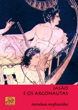 JASAO E OS ARGONAUTAS - 3ª ED