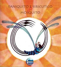 FANIQUITO E SIRICUTICO NO MOSQUITO - 8ª ED