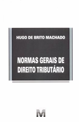 NORMAS GERAIS DE DIREITO TRIBUTARIO