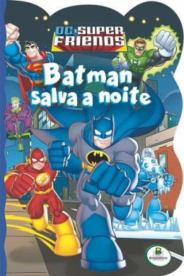 LICENCIADOS RECORTADOS(BRC): DCSUPERFRIENDS - BATMAN
