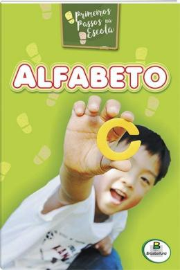 PRIMEIROS PASSOS NA ESCOLA: ALFABETO