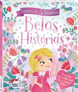 CONTOS DE 5 MINUTOS: BELAS HISTORIAS
