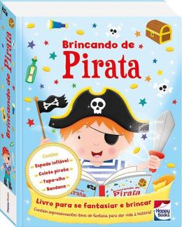 FAZENDO A FESTA I! BRINCANDO DE PIRATA