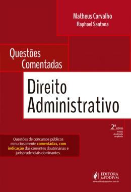 QUESTOES COMENTADAS - DIREITO ADMINISTRATIVO - 2ª ED