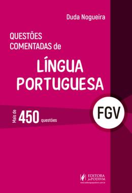 QUESTOES COMENTADAS DE LINGUA PORTUGUESA - MAIS DE 450 QUESTOES