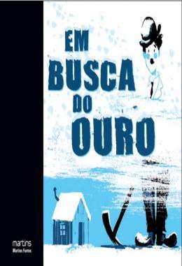 EM BUSCA DO OURO