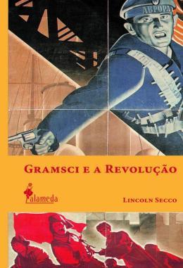 GRAMSCI E A REVOLUCAO