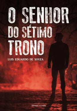 SENHOR DO SETIMO TRONO, O