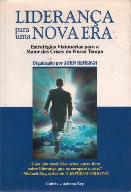 LIDERANCA PARA UMA NOVA ERA - 2ª ED