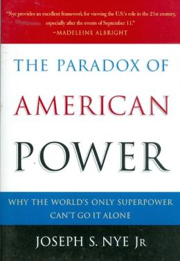 PARADOX OF AMERICAN POWER, THE