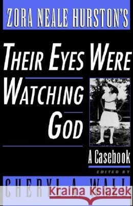 ZORA NEALE HURSTON´S THEIR EYES WERE WATCHING GOD