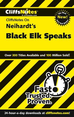 CLIFFSNOTES ON NEIHARDT´S BLACK ELK SPEAKS