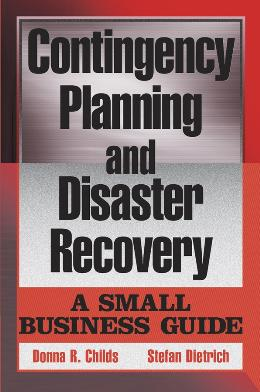 CONTINGENCY PLANNING AND DISASTER RECOVERY