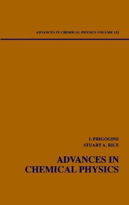 ADVANCES IN CHEMICAL PHYSICS, DYNAMICAL SYSTEMS AND IRREVERSIBILITY