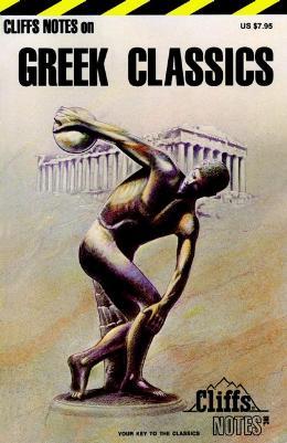 CLIFFSNOTES GREEK CLASSICS