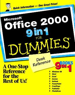 MICROSOFT OFFICE 2000 9 IN 1 FOR DUMMIES DESK REFERENCE