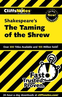 CLIFFSNOTES ON SHAKESPEARE´S THE TAMING OF THE SHREW